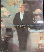 De l'impressionnisme au symbolisme - Maryanne Stevens, Robert Hoozee (ISBN 9789053250198)