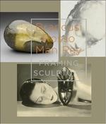 Brancusi, Rosso, Man Ray - Framing Sculpture - Peter van der Coelen, Francesco Stocchi, Roxana Marcoci, Nina Schallenberg (ISBN 9789069182704)