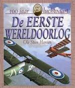 De Eerste Wereldoorlog - Ole Steen Hansen, Pieter van Oudheusden (ISBN 9789054833871)