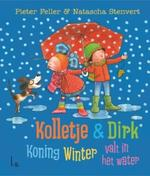 Koning Winter valt in het water - Pieter Feller, Natascha Stenvert (ISBN 9789024569410)
