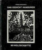 Das Gesicht Hamburgs - Frans Masereel