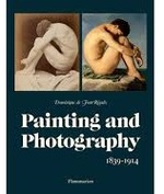 Painting and Photography 1839-1914 - Dominique de Font-RÉAulx (ISBN 9782080201324)