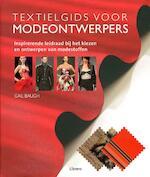 Textielgids voor modeontwerpers - Gail Bauch (ISBN 9789089981813)