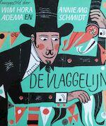 De vlaggelijn - Wim Hora Adema, Annie M.G. Schmidt