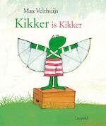 Kikker is kikker - Max Velthuijs
