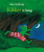 Kikker is bang - Max Velthuijs