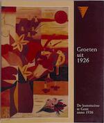 Groeten uit 1926 - Hans Bosschaert, Karel Cassiman