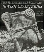 Old Bohemian and Moravian Jewish cemeteries - Petr Ehl, Arno Parík, Jirí Fiedler