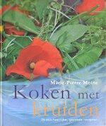 Koken met kruiden - Marie-Pierre Moine., Mary Evans, L.M.M. Biekmann (ISBN 9789024605576)