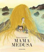 Mama Medusa - Kitty Crowther (ISBN 9789462910454)