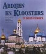 Abdijen en kloosters in Oost-Europa - Raymond E.a ( Tekst ) Detrez, Robin E.a. ( Fotografie ) Lutz (ISBN 9789026108051)