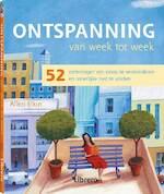 Ontspanning van week tot week - Allen Elkin, Ingrid Court-jones, Hans Keizer, Textcase (ISBN 9789057645297)