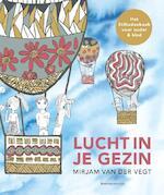 Lucht in je gezin - Mirjam van der Vegt (ISBN 9789023954965)