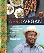 Afro-Vegan - Bryant Terry (ISBN 9781607745310)