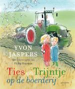 Ties en Trijntje op de boerderij - Yvon Jaspers (ISBN 9789021679488)