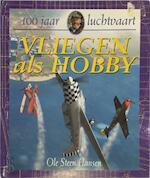 Vliegen als hobby - Ole Steen Hansen, Pieter van Oudheusden (ISBN 9789054834861)