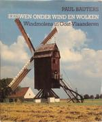 Eeuwen onder wind en wolken - Paul Bauters