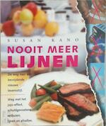 Nooit meer lijnen - Susan Kano, Expertext (ISBN 9789022985793)
