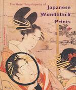 The Hotei Encyclopedia of Japanese Woodblock Prints