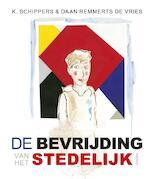 De bevrijding van het Stedelijk - K. Schippers