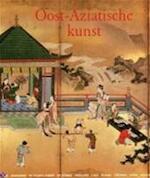 Oost-Aziatische kunst - Gabriele Fahr-becker, Amp, Caroline Babendererde, Amp, Elke Doelman, Amp, Sabine Hesemann (ISBN 9783829017442)