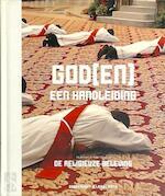 God(en), een handleiding - Eli Barnavi, Aviad Kleinberg, Maroussia Mikolajczak, Wouter Meeuws, Dirk Vander Elst (ISBN 9789077941317)