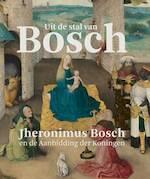 Jeroen Bosch en Driekoningen