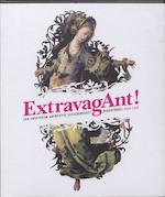 ExtravagAnt! - Unknown (ISBN 9789085860051)