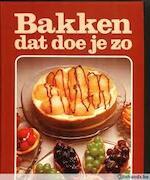 Bakken dat doe je zo - Mieke Hollander (ISBN 9789065900357)