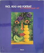 Face, head and portrait in contemporary art - Rainer Metzger (ISBN 9783894661991)