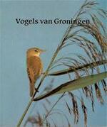 Vogels van Groningen - E.J. / GLAS Boekema (ISBN 9789062430314)