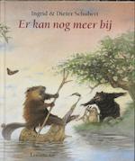 Er kan nog meer bij - Ingrid Schubert (ISBN 9789056373689)