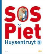 SOS Piet / 3 - Piet Huysentruyt (ISBN 9789020984231)