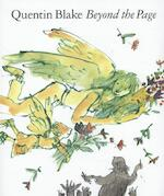 Beyond the Page - Quentin Blake (ISBN 9781849761505)