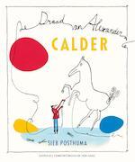 Calder - De draad van Alexander - Sieb Posthuma (ISBN 9789025869403)