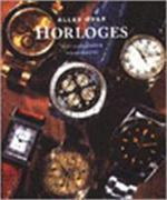 Alles over horloges - Jean Lassaussois, Gilles Lhote, Félice Portier, Renske de Boer (ISBN 9789036611282)