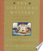 The Christmas Mystery - Jostein Gaarder, Elizabeth Rokkan (ISBN 9780374123291)