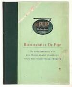 Bierhandel De Pijp: de geschiedenis van een Rotterdams Instituut voor Maatschappelijk Verkeer - Hans Baaij (ISBN 9789020418767)