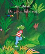 De gevaarlijke reis - Max Velthuijs (ISBN 9789025855802)