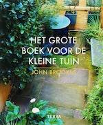 Het grote boek voor de kleine tuin - John Brookes (ISBN 9789058976093)