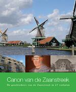 Canon van de Zaanstreek - Diederik Alten, Nico Alten, Pieter Helsloot, Adriaan Kardinaal (ISBN 9789077842355)