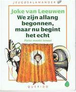 We zijn allang begonnen, maar nu begint het echt - Joke van Leeuwen (ISBN 9789021431734)