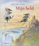 Mijn held - Ingrid Schubert (ISBN 9789056376239)