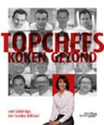 Topchefs Koken gezond - Sandra Bekkari (ISBN 9789058563743)