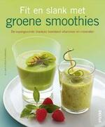 Fit en slank met Groene Smoothies - C. Guth, Burkhard Hickisch, M. Dobroviova (ISBN 9789044738261)