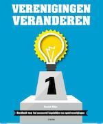 Verenigingen veranderen - Daniel Klijn, Ernst Veenhoven, René van den Burg (ISBN 9789492077127)