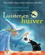 Luister en huiver - M. van Donkelaar, M. van Rooijen (ISBN 9789025744489)