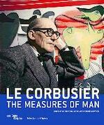 Le Corbusier - The Measures of Man - (ISBN 9783858817686)