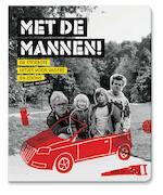Met de mannen! - W. de Jong (ISBN 9789057674099)