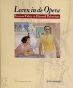 Leven in de Opera - Jacqueline Guisset (ISBN 9782804603786)